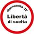 Simbolo Lista MOVIMENTO 3V LIBERTA' DI SCELTA