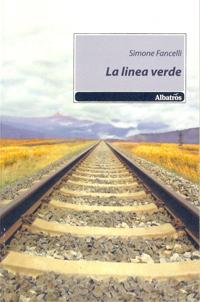 Immagine della copertina del libro La linea verde di Simone Fancelli