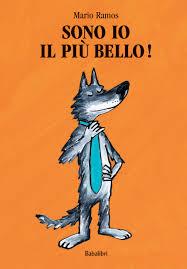 """Illustrazione della copertina del libro """"Sono io il più bello"""" di Mario Ramos"""