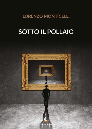 Copertina del libro di Lorenzo Monticelli
