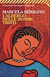 Immagine della copertina del libro L'albergo delle donne tristi di Marcela Serrano