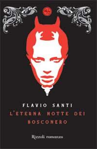 Immagine della copertina del libro L'eterna notte dei Bosconero di Flavio Santi