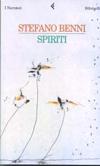 Immagine della copertina del libro Spiriti di Stefano Benni