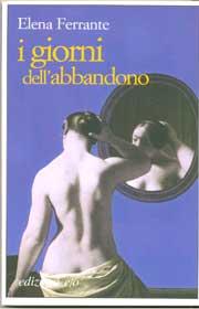 Immagine della copertina del libro I giorni dell'abbandono di Elena Ferrante