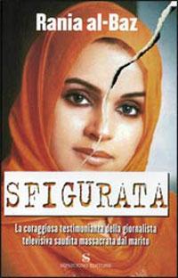 Immagine della copertina del libro Sfigurata di Rania al-Baz