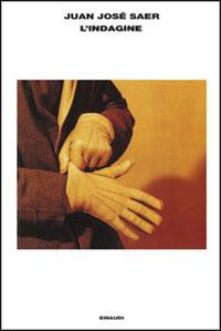Immagine della copertina del libro L'indagine di Juan Josè Saer