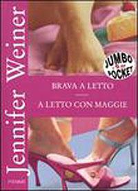 Immagine della copertina del libro A letto con Maggie di Jennifer Weiner