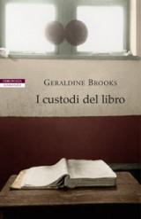 """Immagine della copertina del libro """"I custodi del libro"""" di Geraldine Brooks"""