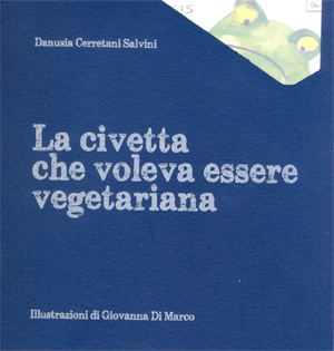 La copertina del libro La civetta che voleva essere vegetariana