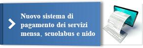 Nuovo sistema di pagamento dei servizi mensa, scuolabus e nido