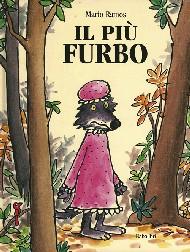 """Illustrazione della copertina del libro """"Il più furbo"""""""