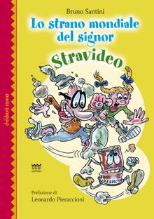 Copertina del libro Lo strano mondiale del signor Stravideo